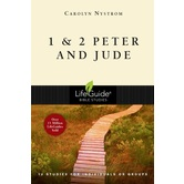1 & 2 Peter and Jude, LifeGuide Series, by Carolyn Nystrom, Paperback