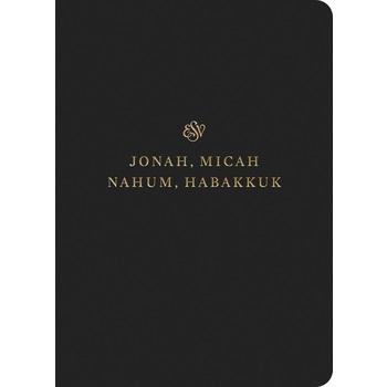ESV Scripture Journal: Jonah, Micah, Nahum, and Habakkuk, Paperback, Black