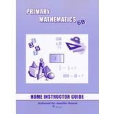Primary Mathematics Home Instructor's Guide Level 6B for Singapore Math U.S. and 3rd Ed, Grades 6-7