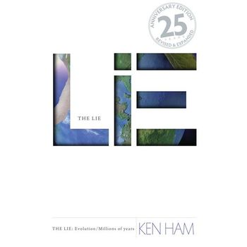 The Lie: Evolution: Revised and Expanded, by Ken Ham, Paperback