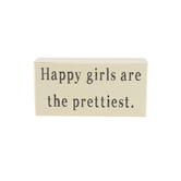 Collins Painting & Design, Happy Girls Are The Prettiest Box Sign, Cream, 6 x 3 x 1 1/2 inches