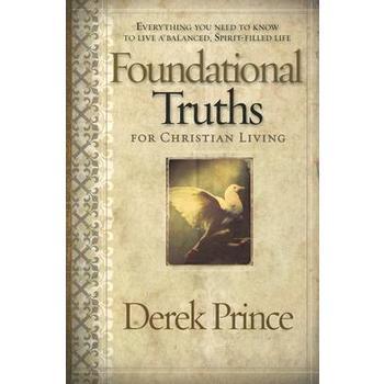 Foundational Truths for Christian Living