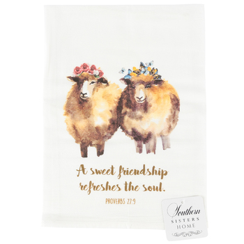 Southern Sisters, Proverbs 27:9 Sweet Friendship Tea Towel, Cotton, 30 x 30 inches