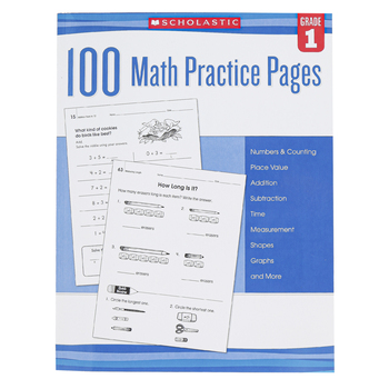 Scholastic, 100 Math Practice Pages Workbook, Reproducible Paperback, 112 Pages, Grade 1
