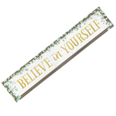 Teacher Created Resources, Eucalyptus Believe In Yourself Banner, Horizontal, 8 x 39 Inches