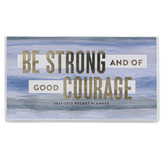 Renewing Faith, Joshua 1:9 Be Strong 2021-2023 Pocket Planner, 3 1/2 x 6 1/2 inches