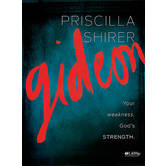 Gideon Bible Study Book: Your Weakness, God's Strength, by Priscilla Shirer, Paperback