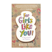 For Girls Like You: A Devotional for Tweens, by Wynter Pitts
