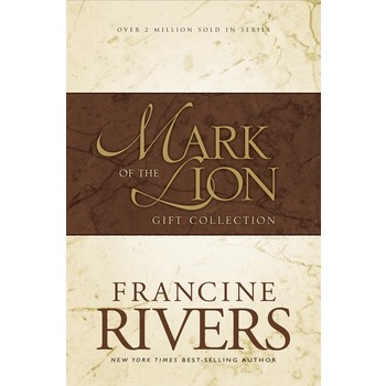 Mark of the Lion Trilogy, by Francine Rivers