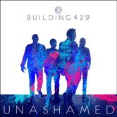 Unashamed, by Building 429, CD