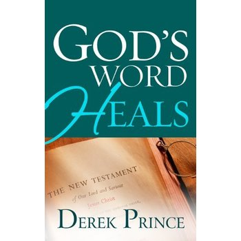 God's Word Heals, by Derek Prince