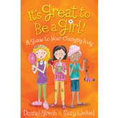 Harvest House, It's Great to Be a Girl! A Guide to Your Changing Body, by Dannah Gresh, Paperback