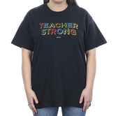 Kerusso, Teacher Strong, Men's or Women's Short Sleeve T-shirt, Black, S-3XL