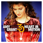 Pre-buy, Heart In Motion: 30th Anniversary Edition, by Amy Grant, 2 CD Set