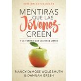 Mentiras que las Jovenes Creen, by Nancy DeMoss Wolgemuth & Dannah Gresh, Paperback