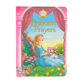 Princess Prayers, Princess Parables, by Jeanna Young, Jacqueline Kinney Johnson and Omar Aranda