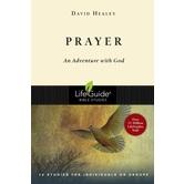Lifeguide Bible Studies Series: Prayer