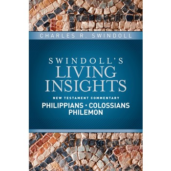 Swindoll's Living Insights on Philippians, Colossians, Philemon, by Charles R. Swindoll, Hardcover