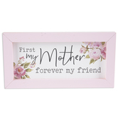 P. Graham Dunn, First My Mother Framed Art, Wood, Floral Pink, 10 x 5 x 0.75 Inches