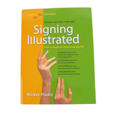 Signing Illustrated: The Complete Learning Guide, Revised Edition, by Flodin, Paperback, 320 Pages