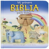 Mi Primera Biblia para Bebes, by Sally Wright & Honor Ayres, Board Book