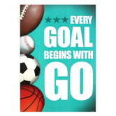 Renewing Minds, Every Goal Begins With Go, Motivational Poster, 13 x 19 inches