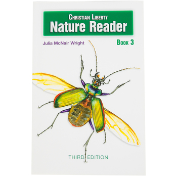 Christian Liberty Press, Nature Reader Book 3, 3rd Edition, Paperback, 188 Pages, Grade 3