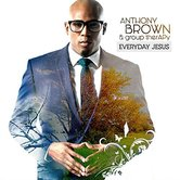 Everyday Jesus, by Anthony Brown & group therAPy, CD