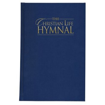 The Christian Life Hymnal, by Hendrickson Hymnals, Hardcover