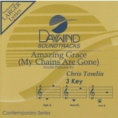 Amazing Grace (My Chains Are Gone), Accompaniment Track, As Made Popular by Chris Tomlin, CD