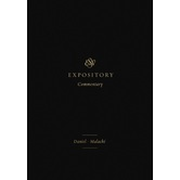 ESV Expository Commentary: Daniel to Malachi, Volume 7, by Various Authors, Hardcover