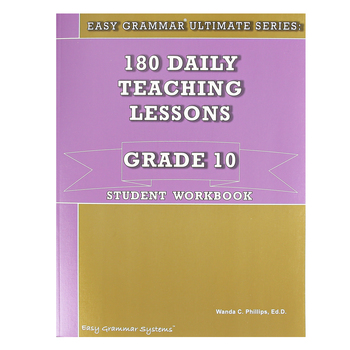 Easy Grammar Ultimate Series: 180 Daily Teaching Lessons Grade 10 Student