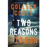 Two Reasons to Run, Pelican Harbor Series, Book 2, by Colleen Coble, Paperback