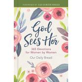 God Sees Her: 365 Devotions for Women by Women, by Our Daily Bread Ministries, Hardcover