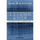 1, 2, 3 John and Jude, MacArthur Bible Studies, by John MacArthur