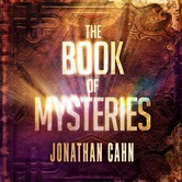 The Book of Mysteries, by Jonathan Cahn, Audiobook