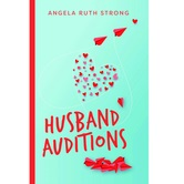 Pre-buy, Husband Auditions: A Novel, by Angela Strong, Paperback