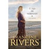 Pre-buy, El Hijo de Redencion: Una Novela, by Francine Rivers, Paperback