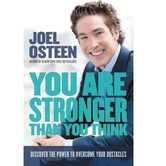 You Are Stronger than You Think, by Joel Osteen, Hardcover
