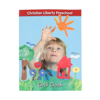 Christian Liberty Press, Preschool Drill Book, Paperback, 57 Pages,  Grade Pre-K