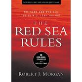 The Red Sea Rules: 10 God-Given Strategies For Difficult Times, by Robert Morgan