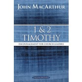 1 and 2 Timothy, MacArthur Bible Studies Series, by John F. MacArthur, Paperback
