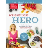 Weight-Loss Hero, by Christine Carter, Hardcover