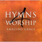 Hymns 4 Worship: Amazing Grace, by Various Artists, 2 CD Set