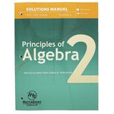 Master Books, Principles of Algebra 2 Solutions Manual, Biblical Worldview, Paperback, Grades 11-12