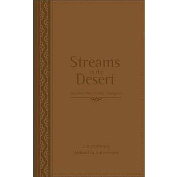 Streams In The Desert: 366 Daily Devotional Readings, by L. B. Cowman and Jim Reimann