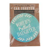 Carson Home Accents, World's Prettiest Daughter Car Coaster, Absorbent Stoneware, 2 3/4 inches