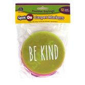Teacher Created Resources, Spot On Positive Sayings Carpet Markers, Assorted Colors, 12 Pieces, 4 Inches