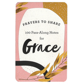 DaySpring, Prayers to Share Pass-Along Notes For Grace, Paper, 4 3/8 x 6 3/4 inches