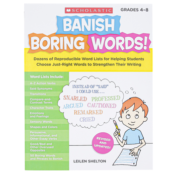 Scholastic, Banish Boring Words Resource Book, Reproducible Paperback, 48 Pages, Grades 4-8